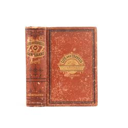 Life and Travels of Gen. Grant by JT Headley 1879