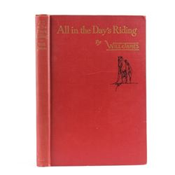All in the Day's Riding by Will James 1945