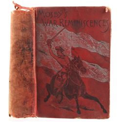 Mosby's War Reminiscences by John S. Mosby C. 1887