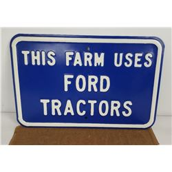 New Old Stock This Farm Uses Ford Tractors Sign