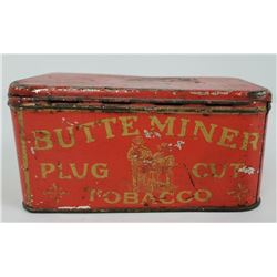 Butte Montana Miners Plug Cut Tobacco Tin