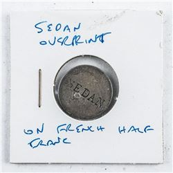 SEDAN Overprint on French Half Franc