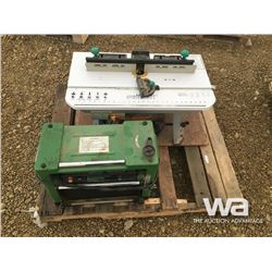 THICKNESS PLANER, ROUTER & TABLE