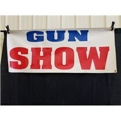 GUN SHOW BANNER NO RESERVE