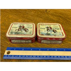 LOT OF 2 REPEATER TOBACCO TINS