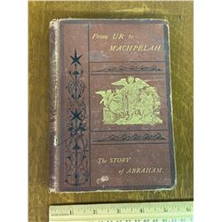 1872 FROM UR TO MACHPELAH THE STORY OF ABRAHAM BOOK