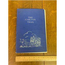 LOCAL HISTORY BOOK CARLTON TRAIL