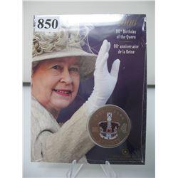 2006 CANADA ENLARGED 25 CENT COIN - 80th BIRTHDAY of QUEEN ELIZABETH