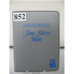 EXPO 86 LIMITED EDITION - FINE SILVER INGOT - 1 GRAM