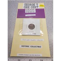 1925 one cent- rare date - fine condition. Catalogue $50.00