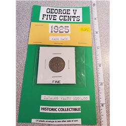 George V 5¢ Scarcest date, fine condition - Catalogue value $100.00