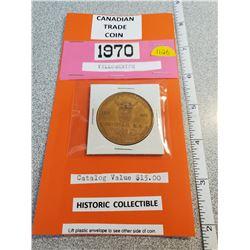 1970 Yellowknife trade coin - Catalogue $15.00
