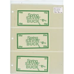 Lot of 3 different The Bay Spring Savin' Bucks: 10 cents, 25 cents, $1. All Unc.