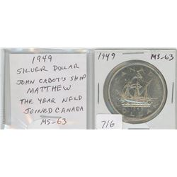 1949 silver dollar. Commemorates Newfoundland joining Canada. Depicts John Cabot's ship Matthew. MS-