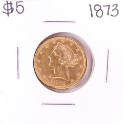 1873 $5 Liberty Head Half Eagle Gold Coin