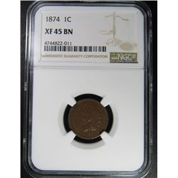 1874 INDIAN CENT NGC XF45 BN