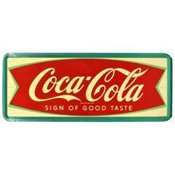 Coca-Cola Sign of Good Taste 5 Ft Tin Sign