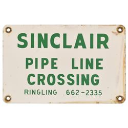 Sinclair Pipeline Crossing Porcelain Sign