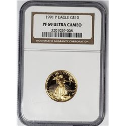 1991 P $10 GOLD EAGLE NGC PF69 ULTRA CAMEO