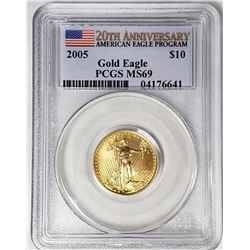 2005 $10 GOLD EAGLE PCGS MS69 20th ANNIV