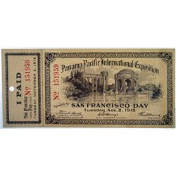"Panama Pacific International Exposition 1915 ""San Francisco Day - Tuesday, Nov. 2, 1915 Pass."