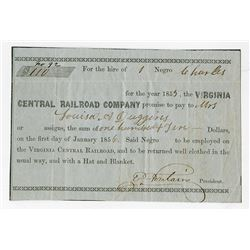 Virginia Central Railroad, 1855 Issued Slave Document For Payment to owner of Slave to be used on th