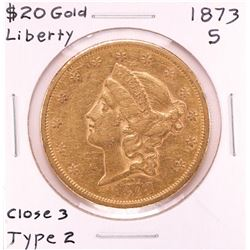 1873-S $20 Open 3 Type 2 Liberty Head Double Eagle Gold Coin