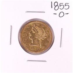 1855-O $5 Liberty Head Half Eagle Gold Coin