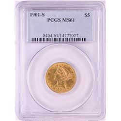 1901-S $5 Liberty Head Half Eagle Gold Coin PCGS MS61