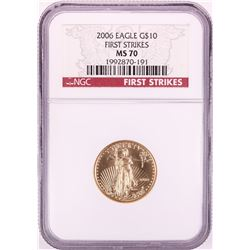 2006 $10 American Gold Eagle Gold Coin NGC MS70 First Strikes