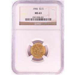 1906 $2 1/2 Liberty Head Quarter Eagle Gold Coin NGC MS63