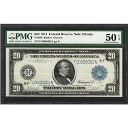 1914 $20 Federal Reserve Note Atlanta Fr.986 PMG About Uncirculated 50EPQ