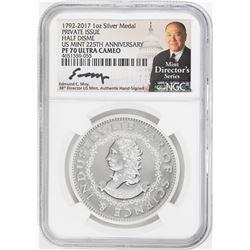 1792-2017 Half Disme 1 oz. Silver Medal NGC PF70 W/Edmund C. Moy Signature