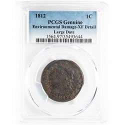 1812 Classic Head Large Cent Coin PCGS Genuine Environmental Damage XF Detail