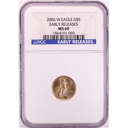 2006-W $5 American Eagle Gold Coin NGC MS69 Early Releases