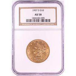 1907-D $10 Liberty Head Eagle Gold Coin NGC AU58