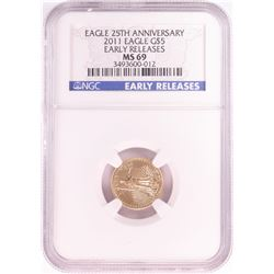 2011 $5 American Gold Eagle Coin NGC MS69 Early Releases