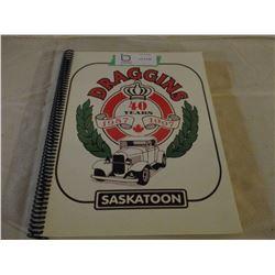 Saskatoon Dragging 40th Anniversary Club History Book 1957-1997