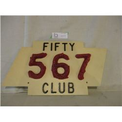 """567 Club Wooden Plaque 14 by 9"""" T"""