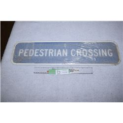 N.O.S Pedestrian Crossing Sign