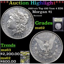 ***Auction Highlight*** 1882-o/s Top 100 Vam 4 EDS Morgan Dollar $1 Graded Select Unc BY USCG (fc)