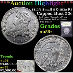 ***Auction Highlight*** 1812/1 Small 8 O-102a R3 Capped Bust Half Dollar 50c Graded Chouce AU+ BY US