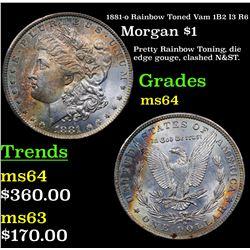 1881-o Rainbow Toned Vam 1B2 I3 R6 Morgan Dollar $1 Grades Choice Unc