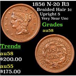 1856 N-20 R3 Braided Hair Large Cent 1c Grades Choice AU/BU Slider