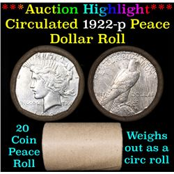 ***Auction Highlight*** Full solid date 1922-p Peace silver dollar roll (fc)