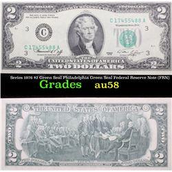 Series 1976 $2 Green Seal Philadelphia Green Seal Federal Reserve Note (FRN) Grades Choice AU/BU Sli