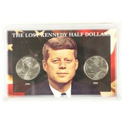 THE LOST KENNEDY HALF DOLLARS 2002-D & 03-D