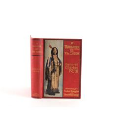 A Daughter of the Sioux by Gen. C King 1st Ed 1903