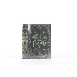 Wild Life in the Far West by C.H. Simpson 1900