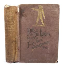 Bank & Train Robbers of the West by A.C. Appler